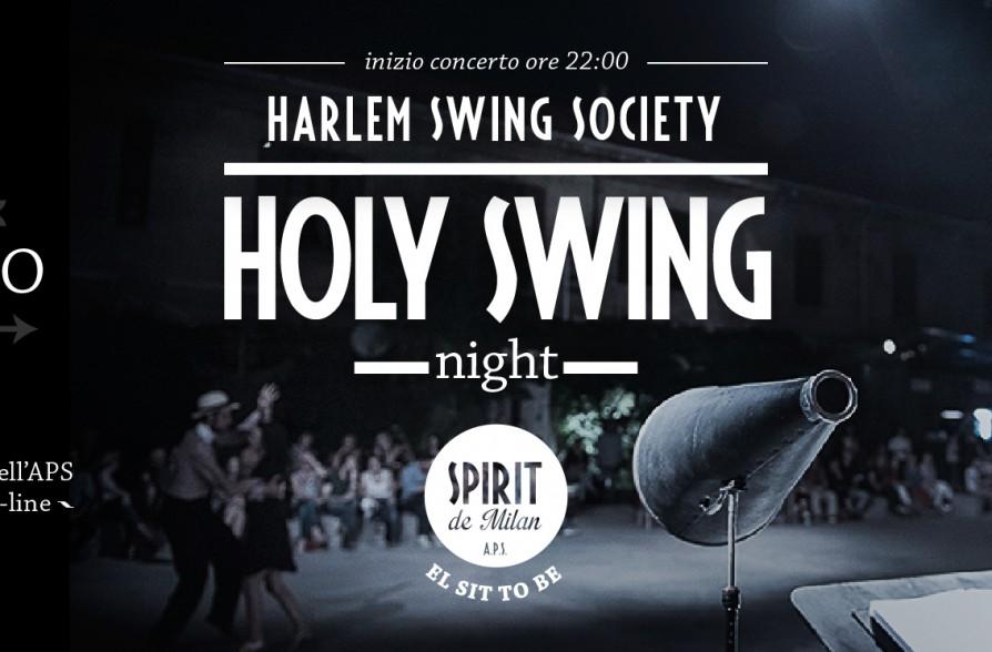 Holy swing night harlem swing society 23 07 spirit for Spirit de milan aperitivo
