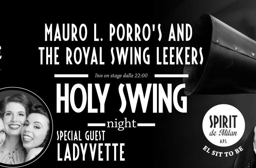 Holy swing night mauro l porro s and the royal swing for Spirit de milan aperitivo