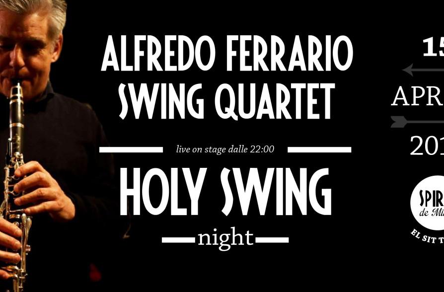 Holy swing night alfredo ferrario swing quartet 15 04 for Spirit de milan aperitivo