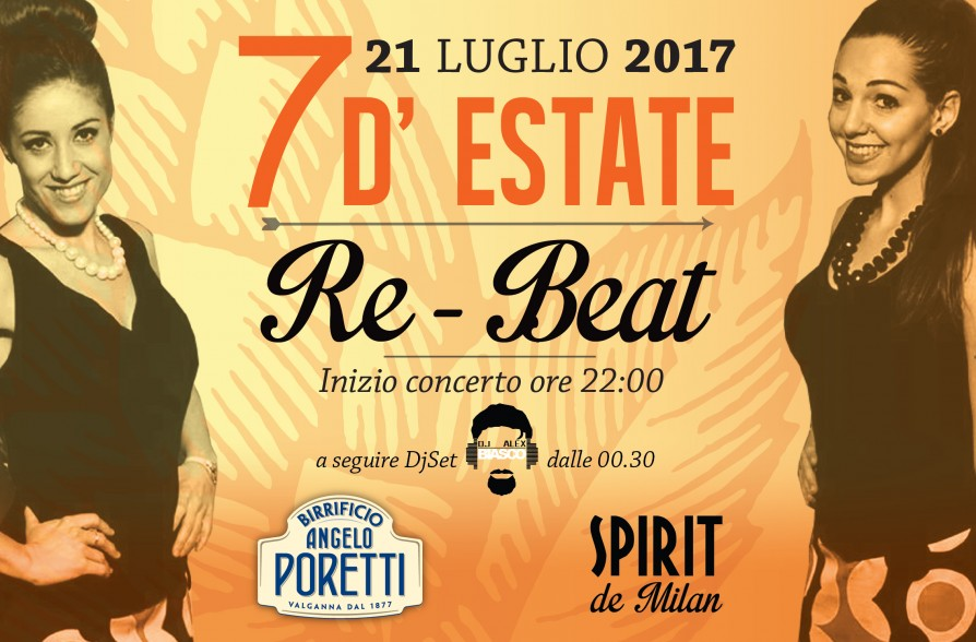 Speciale bandiera gialla 7d estate con i re beat 21 07 for Spirit de milan aperitivo