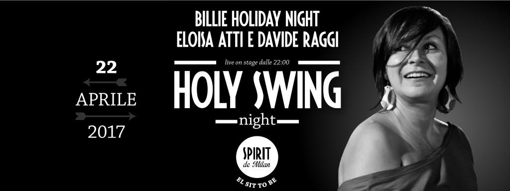 Holy swing night billie holiday night eloisa atti e for Spirit de milan aperitivo